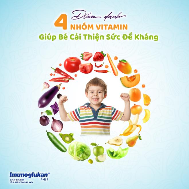 4 nhóm vitamin giúp bé cải thiện sức đề kháng